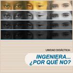 IMG-GyMT-Unidad_didactica-Ingeniera_por_que_no-2011
